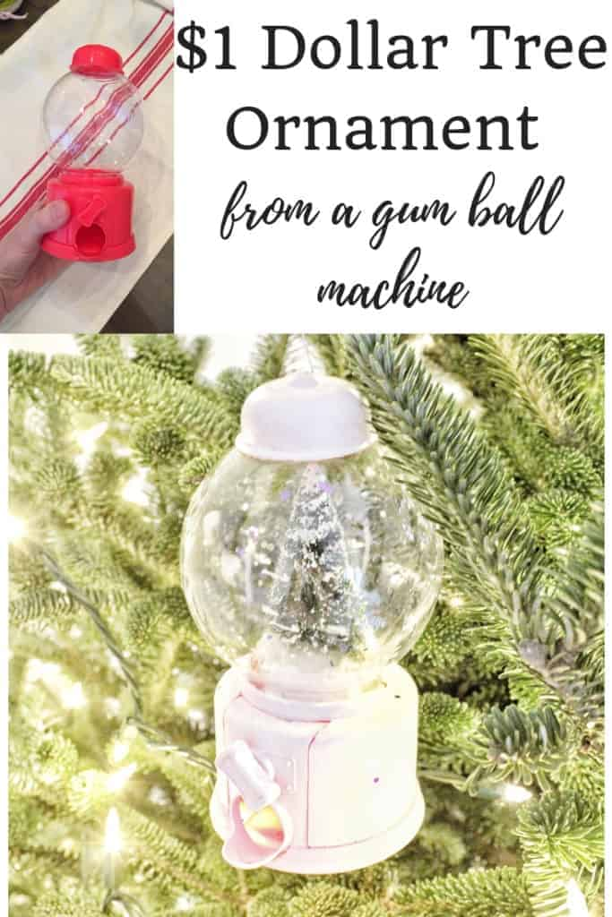 Easy Ornament from a Dollar Tree Gum Ball Machine
