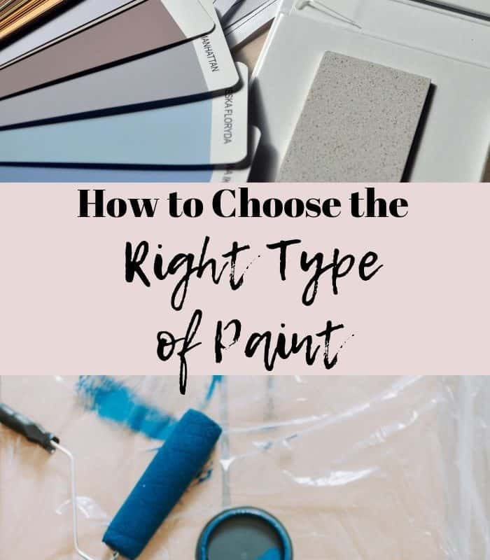 How to choose the right type of paint