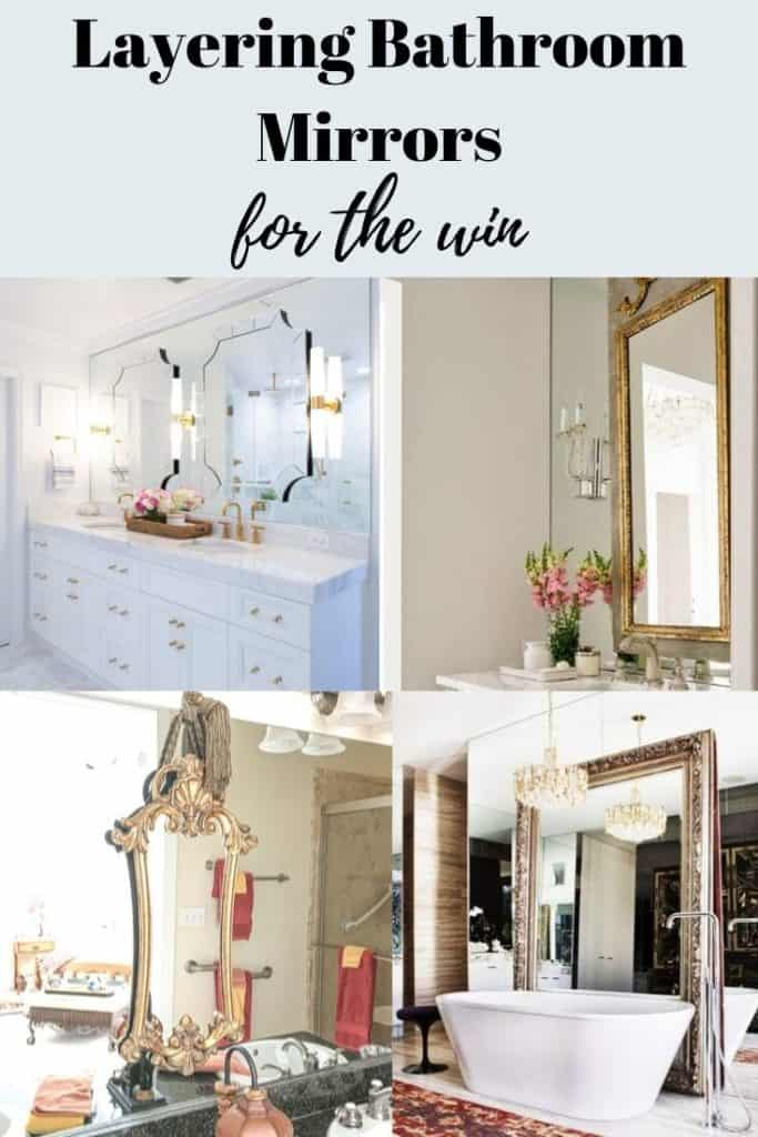 how to layer bathroom mirrors