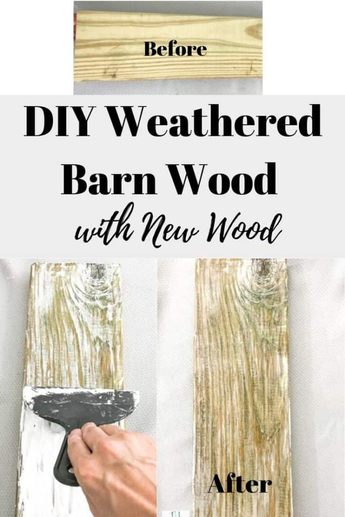 DIY Weathered Barn Wood look